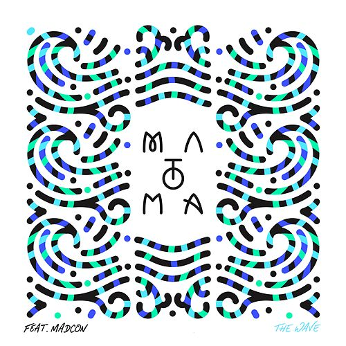 The Wave (feat. Madcon) by Matoma