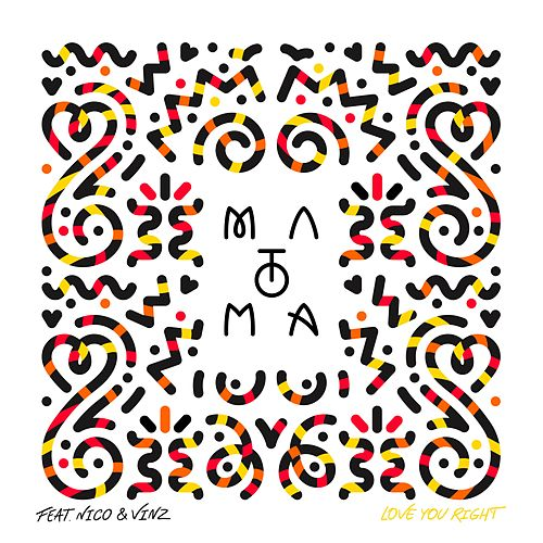Love You Right (feat. Nico & Vinz) by Matoma