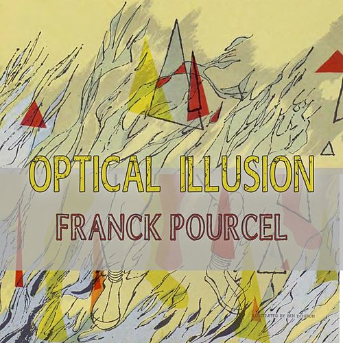 Optical Illusion von Franck Pourcel