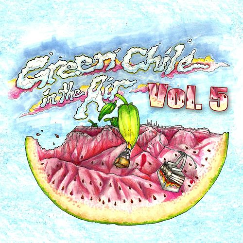 Green Chile in the Air, Vol. 5 de Various Artists