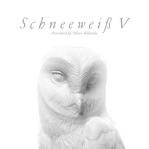 Schneeweiss V: Presented by Oliver Koletzki by Various Artists