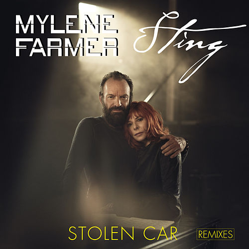 Stolen Car (Remixes) de Mylène Farmer