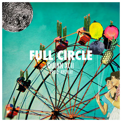 Full Circle von Quinn XCII