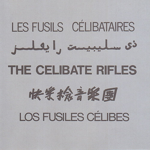 The Celibate Rifles (5 Languages) fra Celibate Rifles