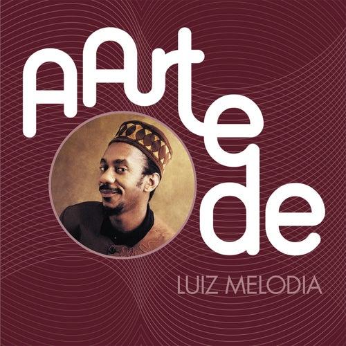 A Arte De Luiz Melodia by Luiz Melodia