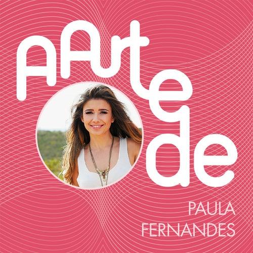 A Arte De Paula Fernandes (Live) von Paula Fernandes