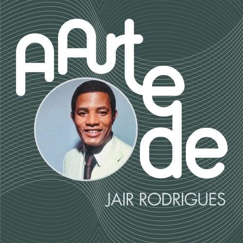 A Arte De Jair Rodrigues de Jair Rodrigues
