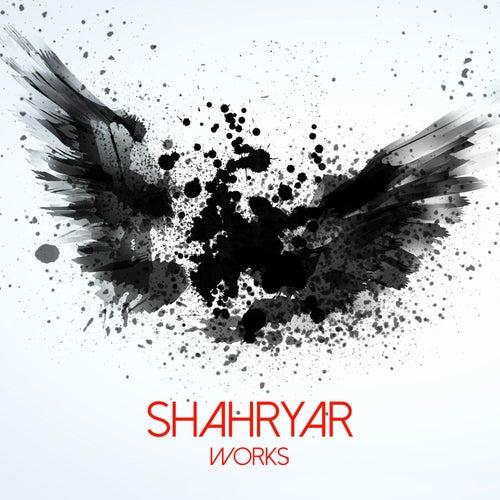 Shahryar Works by Shahryar
