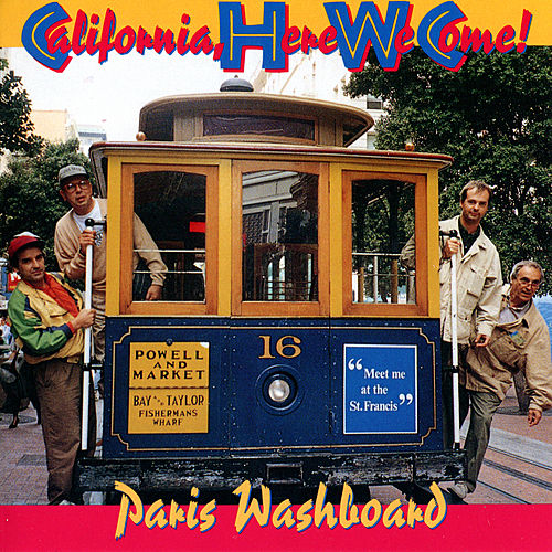 California Here We Come by Paris Washboard