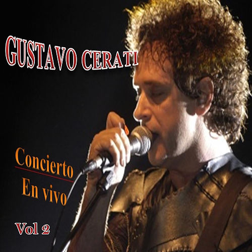 Concierto en Vivo Vol. 2 de Gustavo Cerati