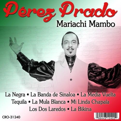 Mariachi Mambo by Perez Prado