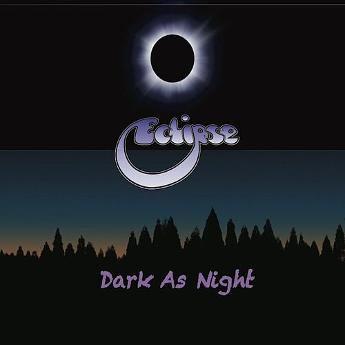 Dark as Night by Eclipse