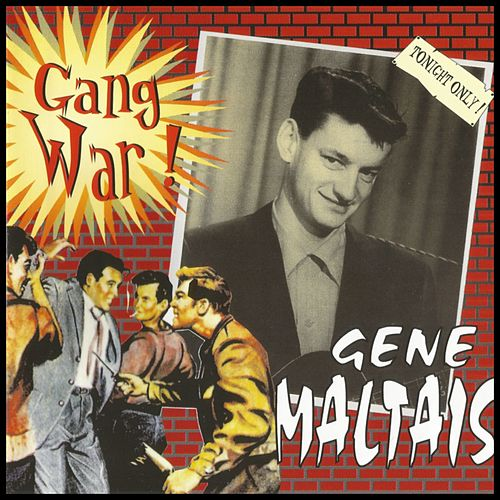 Gang War by Gene Maltais