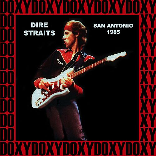 Majestic Theatre, San Antonio, August 16th, 1985 (Doxy Collection, Remastered, Live on Fm Broadcasting) de Dire Straits