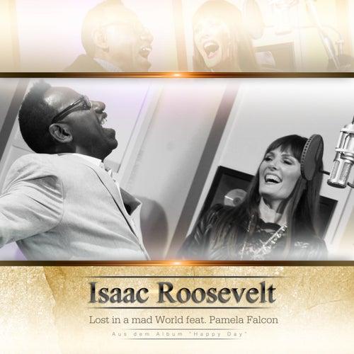 Lost in a Mad World von Isaac Roosevelt