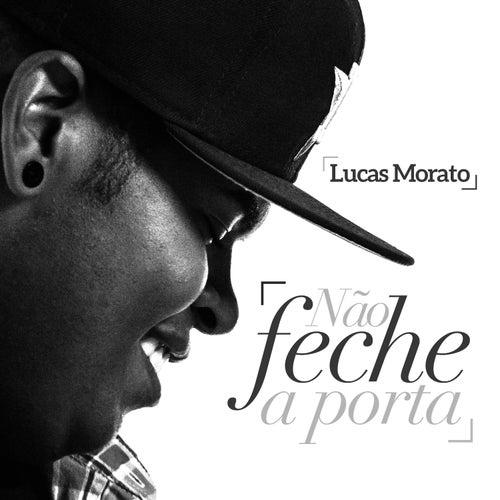 Não Feche a Porta (Single) de Lucas Morato