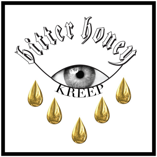 Bitter Honey by Kreep