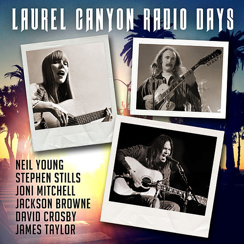 Laurel Canyon Radio Days by Various Artists