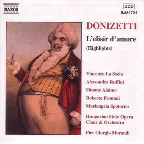 Donizetti: Elisir D'Amore (L') (Highlights) von Gaetano Donizetti