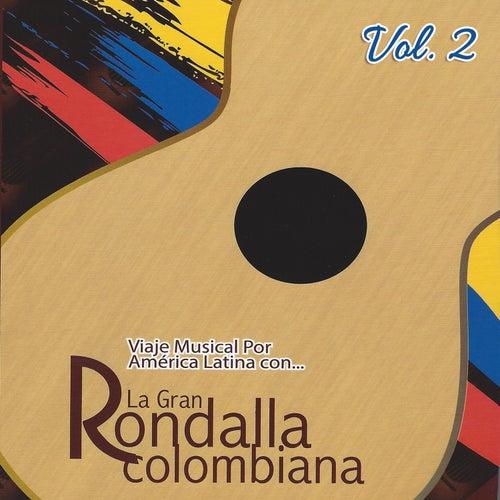 Viaje Musical por América Latina, Vol. 2 de La Gran Rondalla Colombiana