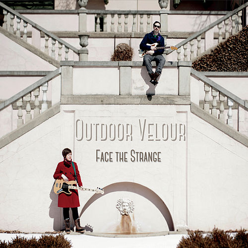 Face the Strange by Outdoor Velour