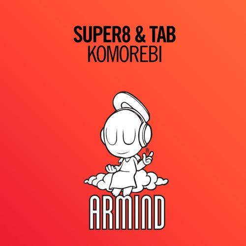 Komorebi van Super8 & Tab