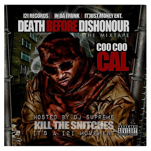 Death Before Dishonour (Kill the Snitches) de Coo Coo Cal