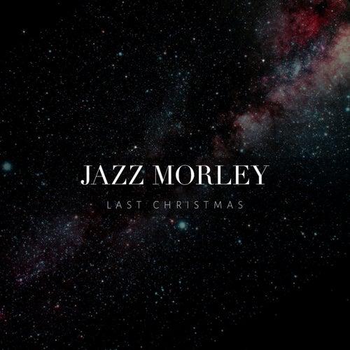 Last Christmas von Jazz Morley