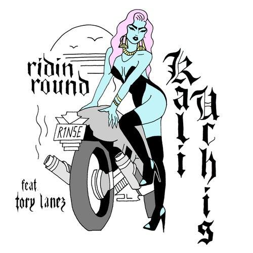 Ridin Round by Kali Uchis