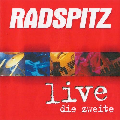 Radspitz Live (Die zweite) von Radspitz