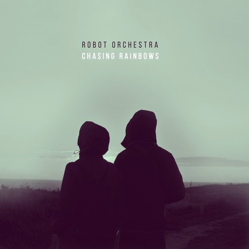 Chasing Rainbows by Robot Orchestra