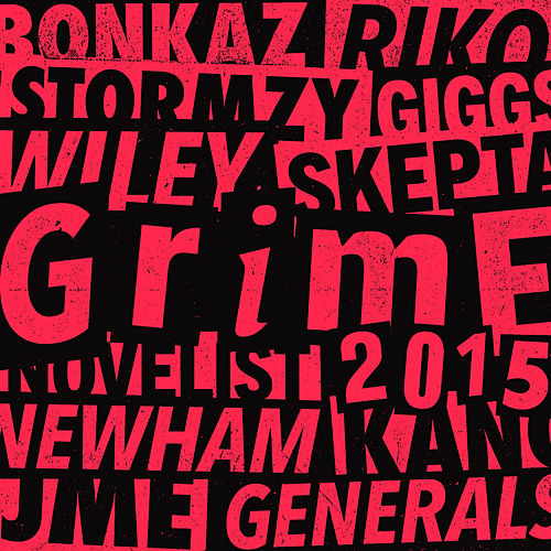 Grime 2015 di Various Artists
