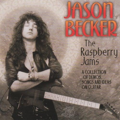 The Raspberry Jams by Jason Becker