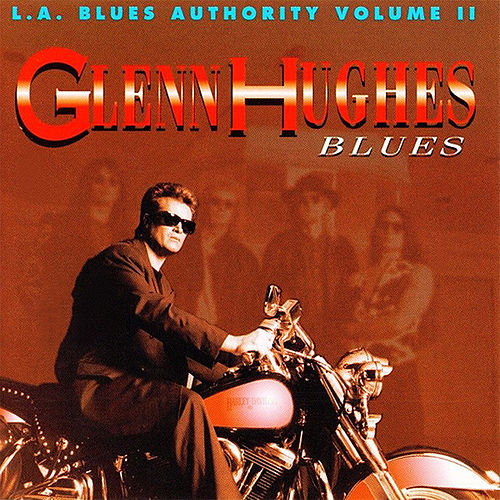 L.a Blues Authority Vol. Ii: Blues de Glenn Hughes