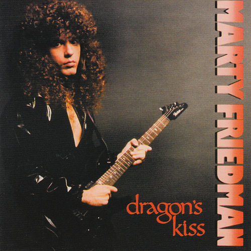 Dragon's Kiss by Marty Friedman