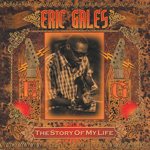 The Story of My Life de Eric Gales