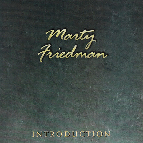Introduction by Marty Friedman