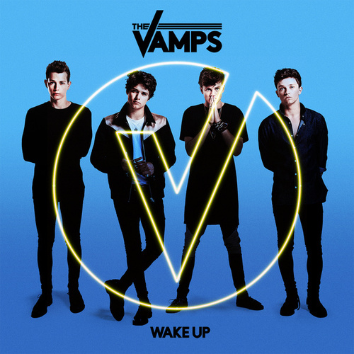 Wake Up by The Vamps