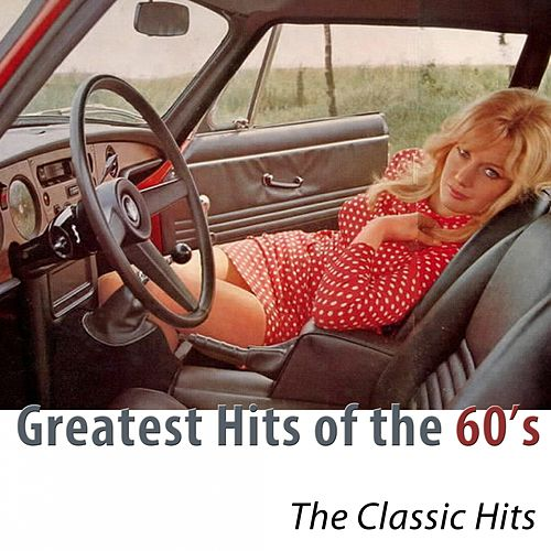 Greatest Hits of the 60's (Remastered) di Various Artists