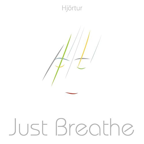 Just Breathe by Hjortur