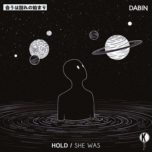 Hold / She Was de Dabin