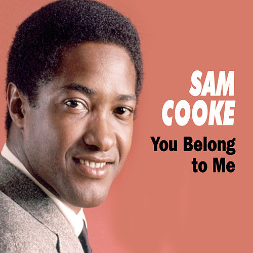 You Belong to Me von Sam Cooke