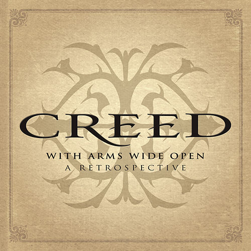 With Arms Wide Open: A Retrospective von Creed
