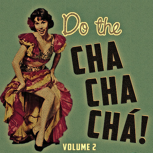 Do The Cha Chá Chá Vol. 2 de Various Artists