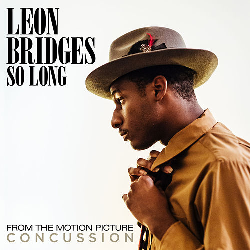So Long (From The Motion Picture Concussion) by Leon Bridges
