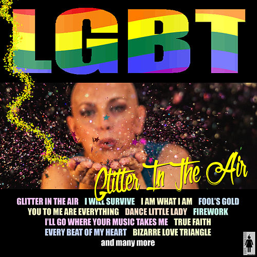 LGBT-Glitter In The Air by Various Artists