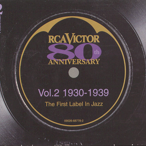 RCA Victor - 80th Anniversary The First Label in Jazz Volume 2: 1930-1939 von Glenn Miller