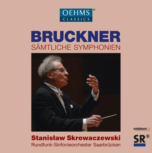 Bruckner: Sämtliche Symphonien by Rundfunk-Sinfonieorchester Saarbrücken