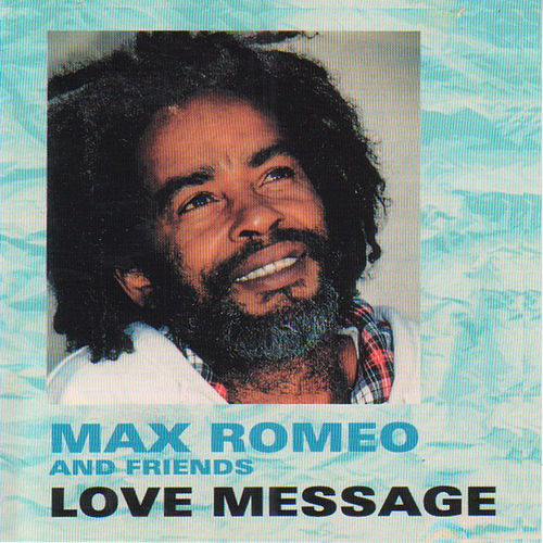 Love Message de Max Romeo