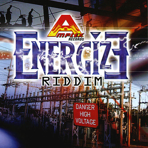 Energize Riddim by Various Artists